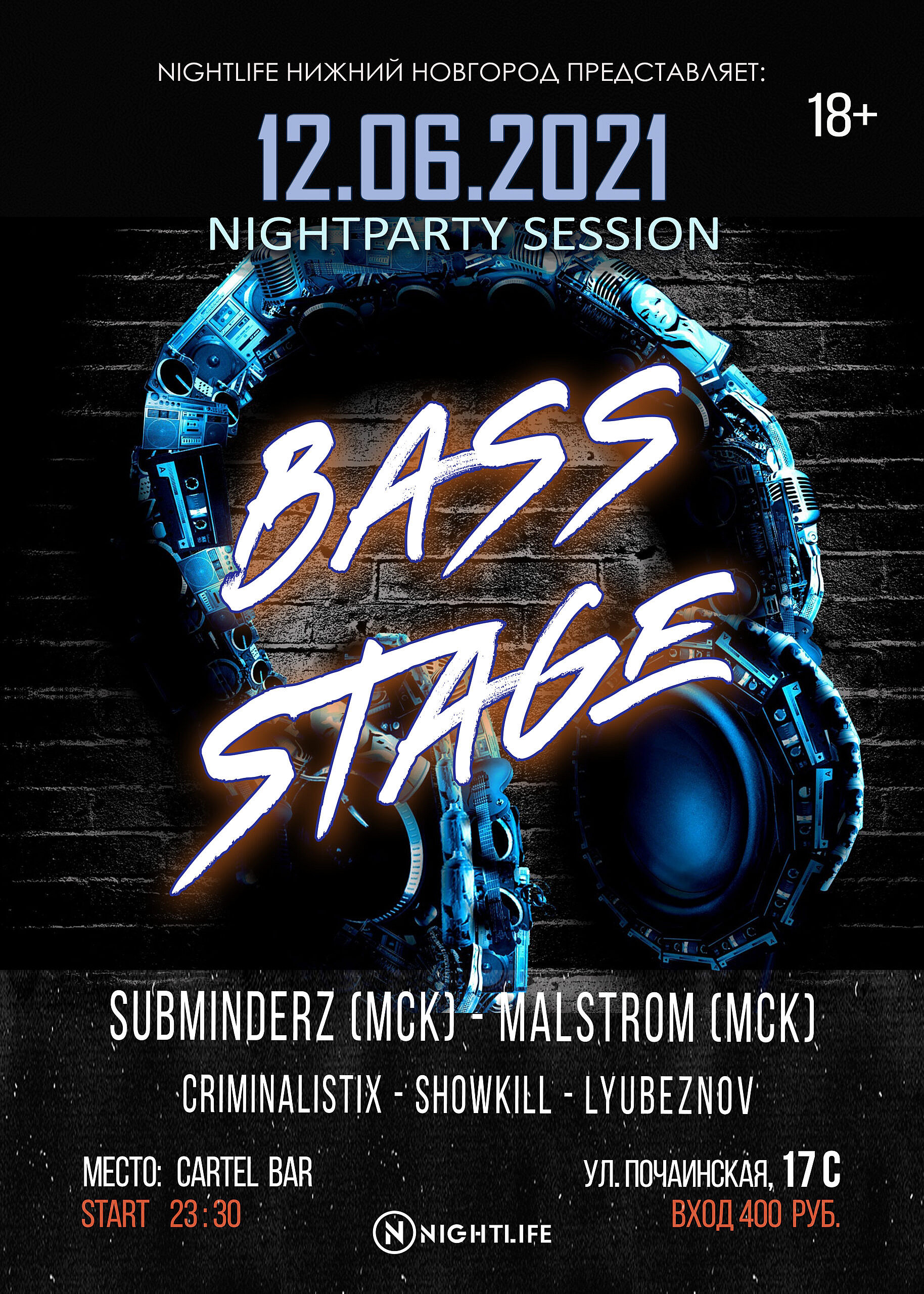 Nightparty session: BASS STAGE